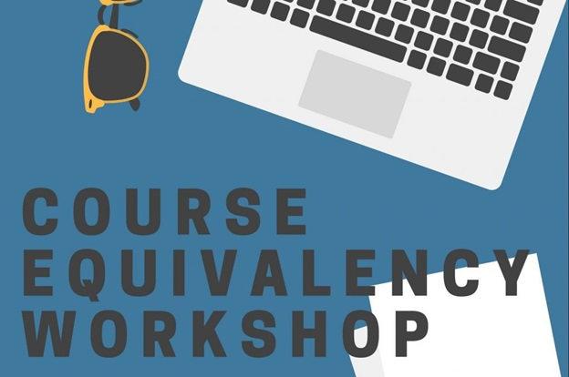 Course Equivalency Workshop Click Here