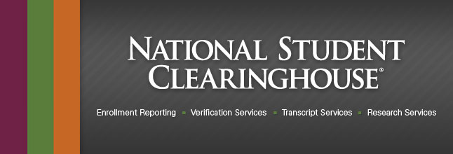 National Student Clearing House, Enrollment Reporting, Research, Verification and Transcript Services
