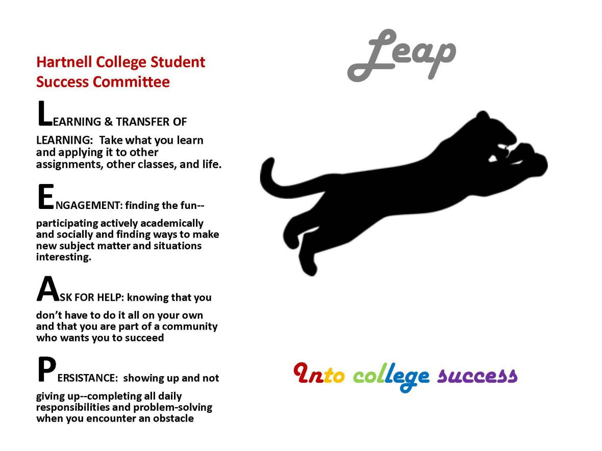 The SSC motto is LEAP, which is an acronym that stands for Learning and Transfer of Learning, Engagement, Asking for Help, and Persistence